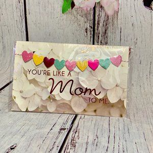 Mother's Day Card  YOU ARE LIKE A MOM TO ME